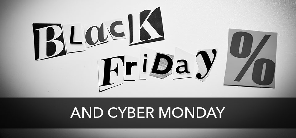 black friday and cyber monday 2018