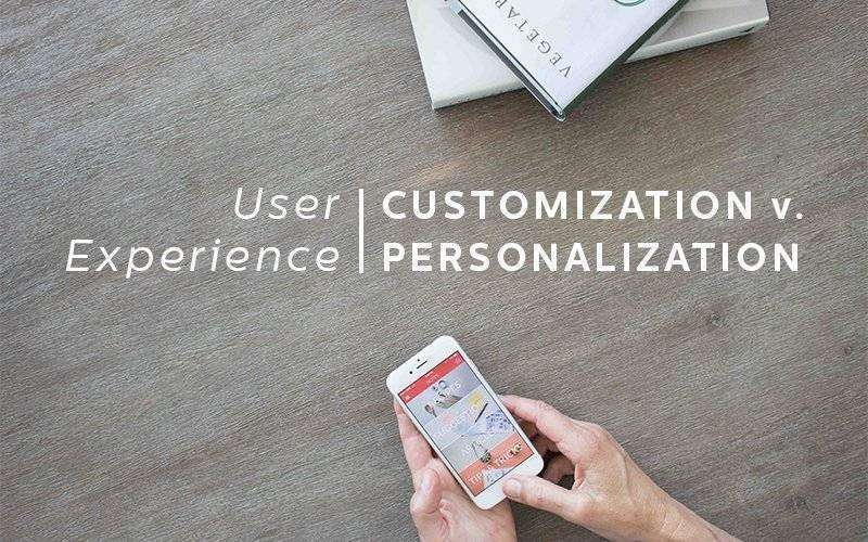 customization vs personalization